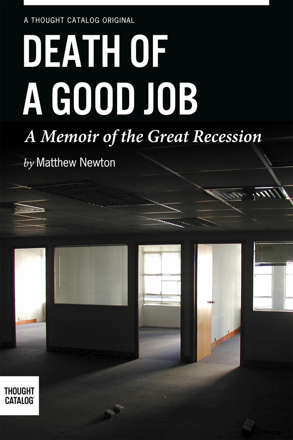 death-of-a-good-job_by-matthew-newton_thought-catalog-books